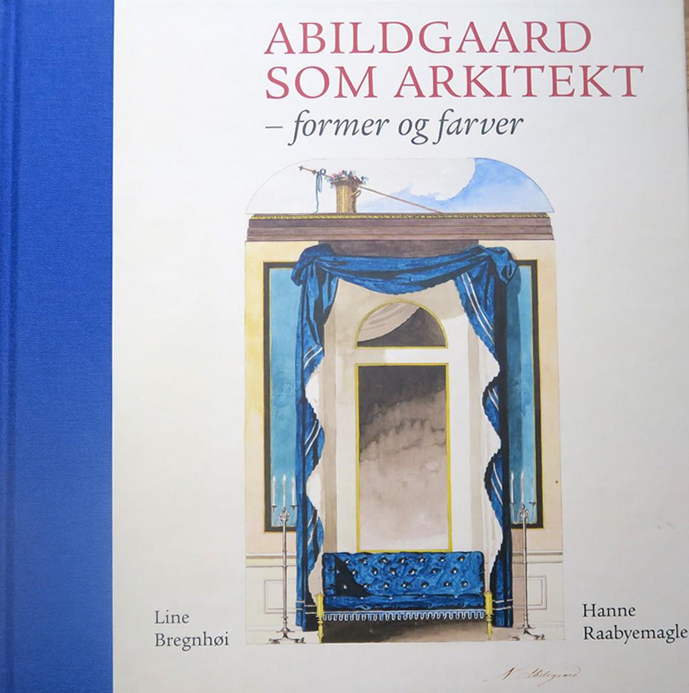 Forside på bogen: Abildgaard som arkitekt